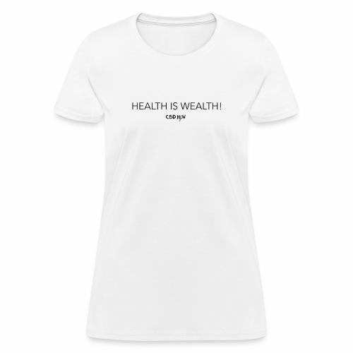 health is wealth skinny - Women's T-Shirt