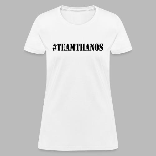 #TeamThanos - Women's T-Shirt