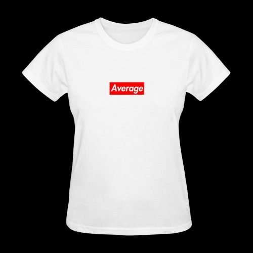 Average Supreme Logo Mockup - Women's T-Shirt