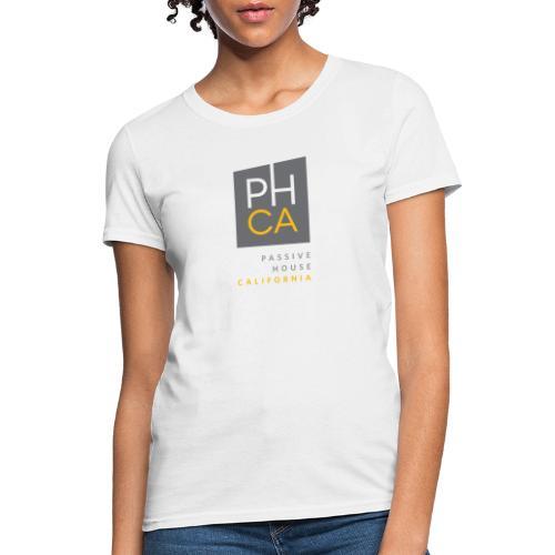 Passive House California (PHCA) - Women's T-Shirt