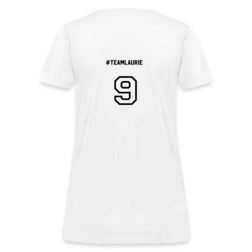 team Laurie design 2 - Women's T-Shirt
