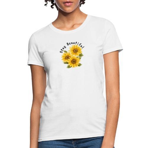 stay beautiful - Women's T-Shirt