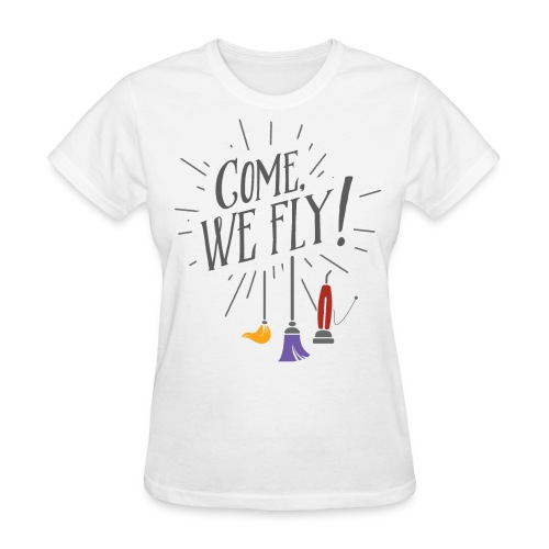 Hocus Pocus - Come, We Fly! - Women's T-Shirt