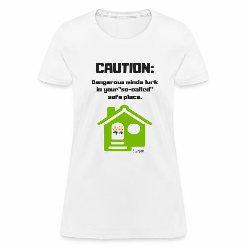Dangerous minds - Women's T-Shirt