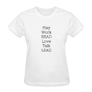 Play_Work_Read - Women's T-Shirt