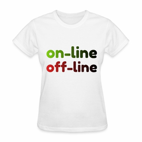 on off line - Women's T-Shirt
