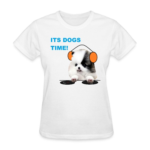 its dogs time! - Women's T-Shirt