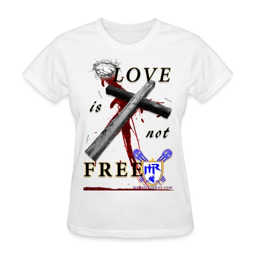 LoveIsNotFree - Women's T-Shirt