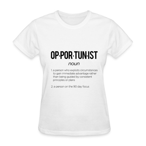 Opportunist - Women's T-Shirt