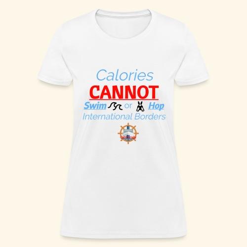 Cruise Ship Calories - Women's T-Shirt