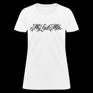 My Last Mile Merch - Black - Women's T-Shirt