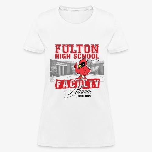 FHS Faculty Alumni _WHITE TEE ONLY - Women's T-Shirt