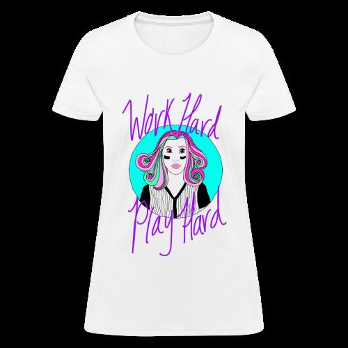 Work Hard, Play Hard Baby - Women's T-Shirt