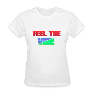 Feel The Vibe - Women's T-Shirt