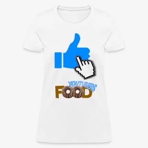 La nourriture de Youtuber - T-shirt pour femmes