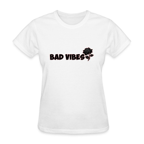 Bad Vibes (Dark Rose) - Women's T-Shirt