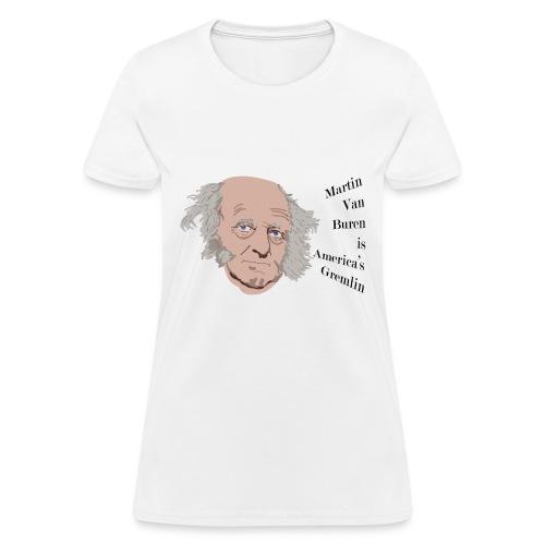 Martin Van Buren - Women's T-Shirt