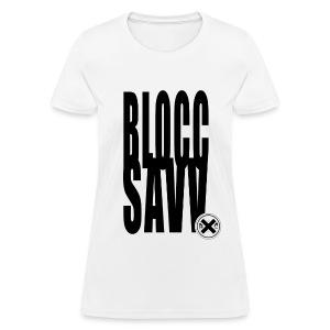 blocc savv - Women's T-Shirt