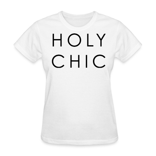 Holy Chic - Women's T-Shirt