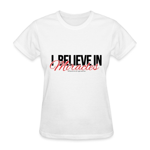 I Believe (Dark Print) - Women's T-Shirt