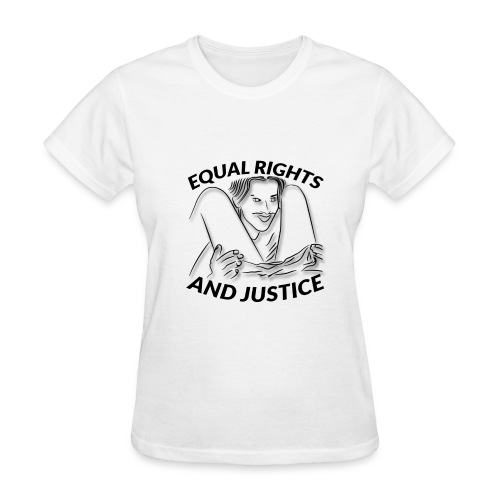 Equal Rights & Justice Tee - Women's T-Shirt
