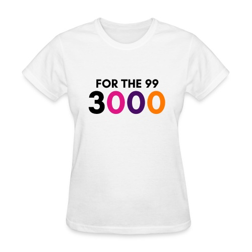 For The 99 3000 - Women's T-Shirt