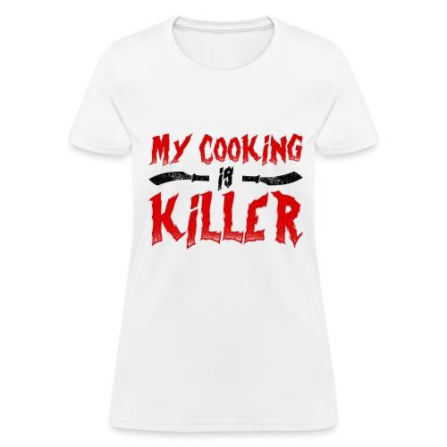 Killer Cooking - Women's T-Shirt