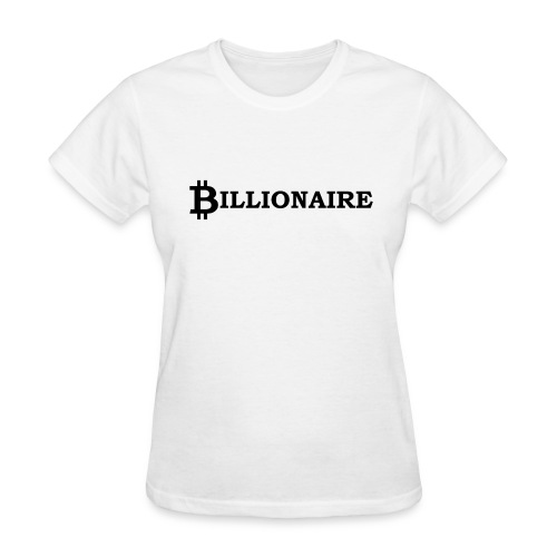 Bitcoin billionaire - Women's T-Shirt