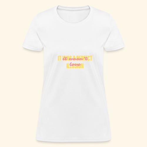 PERFECT ILLUSION - Women's T-Shirt