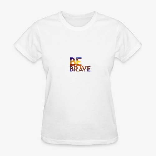 Brave - Women's T-Shirt