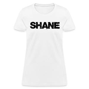 SHANE   Musician's Name - Women's T-Shirt