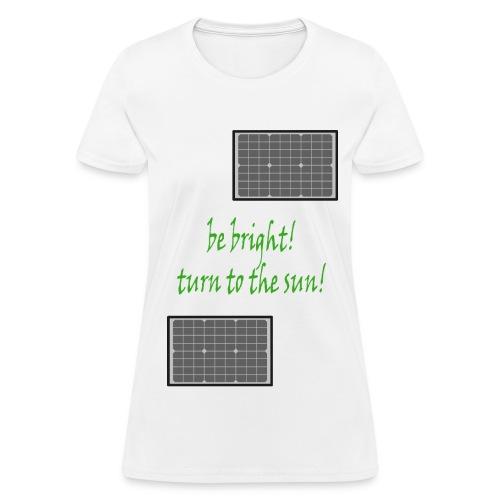 Limited Edition! Solar power! - Women's T-Shirt
