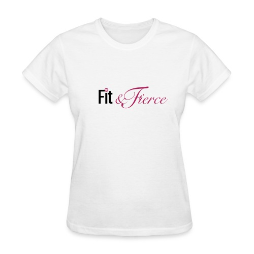 Fit Fierce - Women's T-Shirt