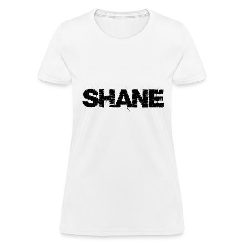 SHANE | Musician's Name - Women's T-Shirt