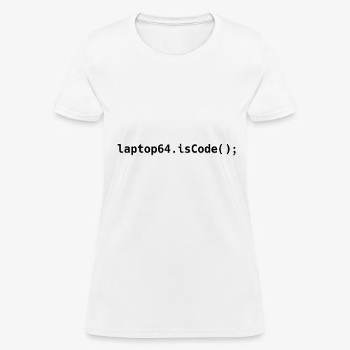 Laptop64 isCode - Women's T-Shirt