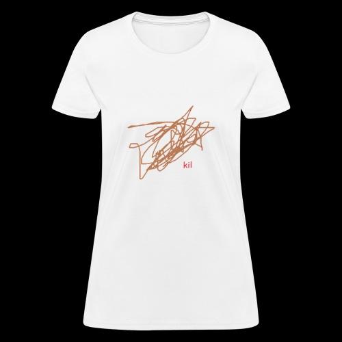 kil - Women's T-Shirt