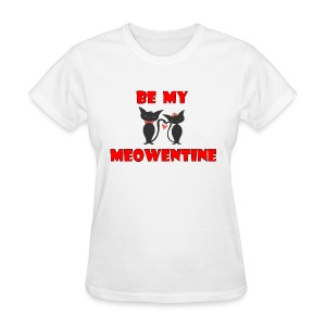 Be my meowentine - Women's T-Shirt
