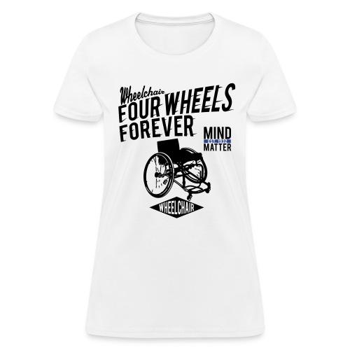 Four Wheels Forever - Women's T-Shirt