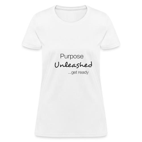 Purpose Unleashed (White) - Women's T-Shirt