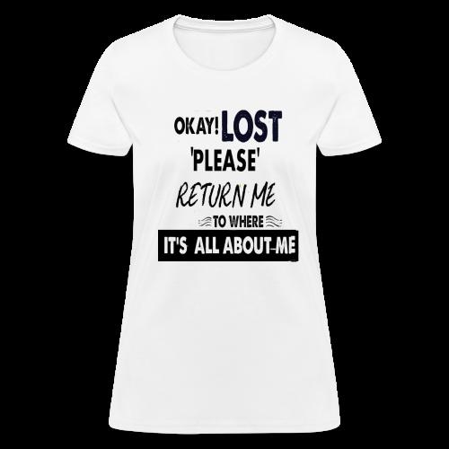 OKAY LOST - Women's T-Shirt