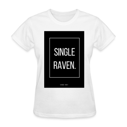 SINGLE RAVEN | MINGLE - Women's T-Shirt