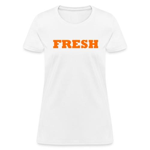 FRESH Premium Collection - Women's T-Shirt