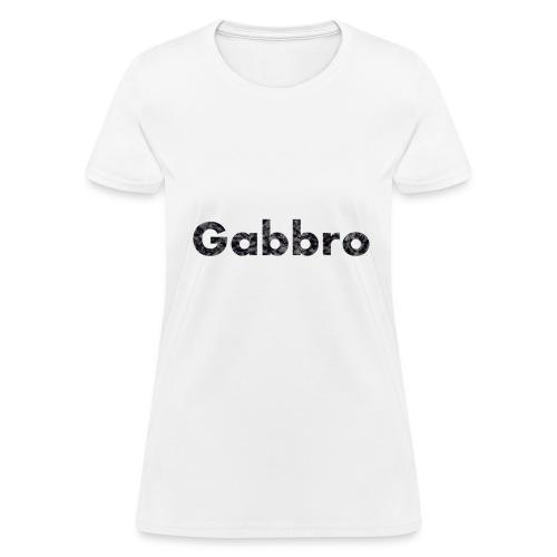 Gabbro - Women's T-Shirt