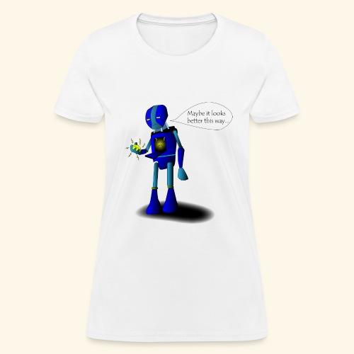 Better This Way - Women's T-Shirt