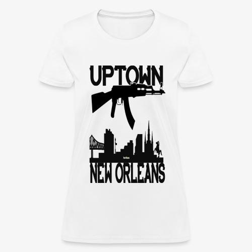 UPTOWN NO TEES - Women's T-Shirt