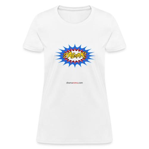 Daebak design from Dramaroma.com - Women's T-Shirt