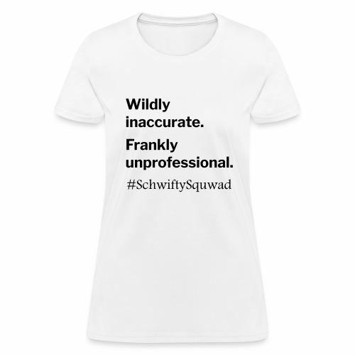 SchwiftySquwad - Women's T-Shirt