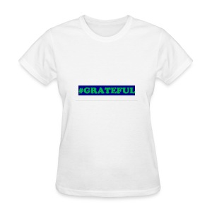 I AM grateful - Women's T-Shirt