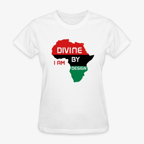 I Am Divine By Design - Women's T-Shirt