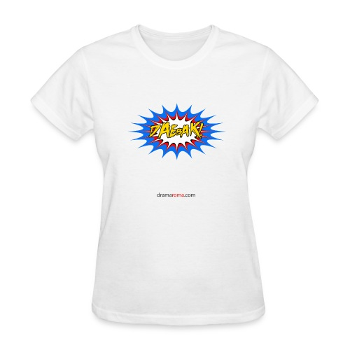 Daebak design from Dramaroma.com - Women's T-Shirt